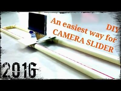 DIY | How to make Camera Slider | An Easiest Way !!!   Sept, 2016