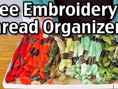 Free Embroidery Thread Organizer - How I Organize Embroidery Thread