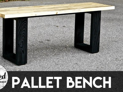 How To Build A Modern Pallet Wood Bench | Crafted Workshop
