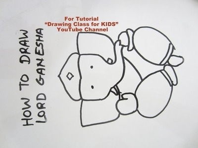 How to Draw- Cute Lord Ganesha Ganpati Step by Step Tutorial for Kids