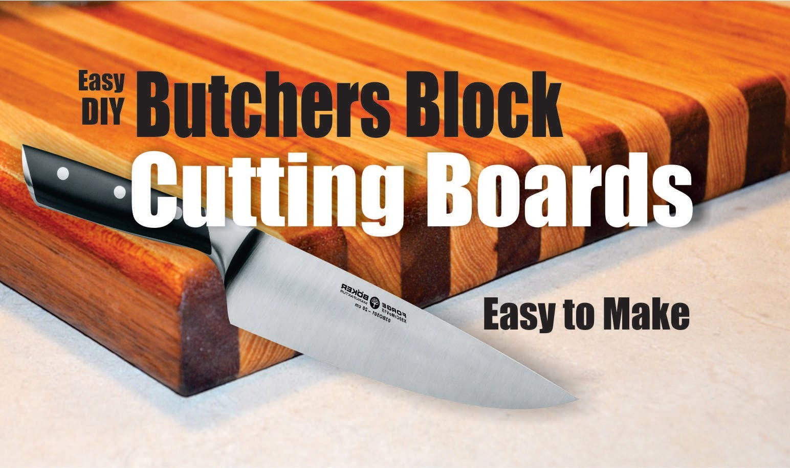 How to easily make a Butchers Block Cutting Board