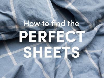 How to Find the Perfect Sheets