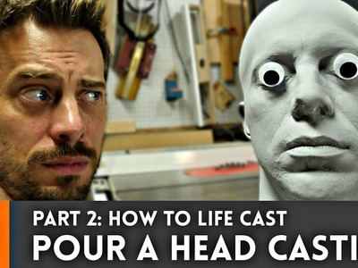 How to life cast - Part 2: Pouring the head casting