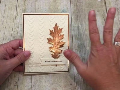 How to make a Copper Embossed Leaf Card & an experiement!