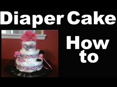 How to make a diaper cake for a Baby Shower - Full starter instructions - diy