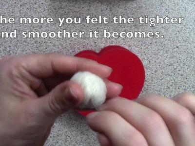 How to make a felt ball* Needle felting tutorial*