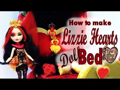 How to make a Lizzie Hearts Bed- Ever After High