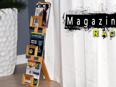 How To Make A Magazine Rack