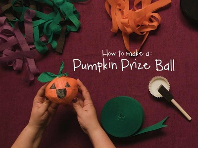 How to Make a Pumpkin Prize Ball