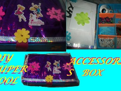 How to make an Accessories Box to store.organise your school supplies.