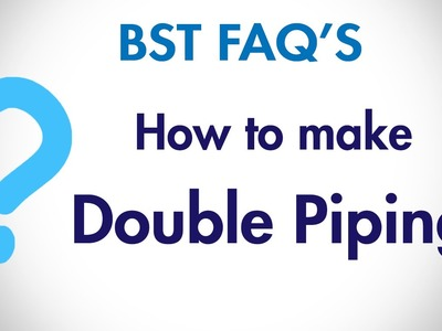 How to make Double Piping? (Hindi) | BST FAQ's