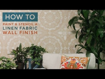 How to Stencil & Paint a Textured Linen Fabric Wall Finish with Joint Compound