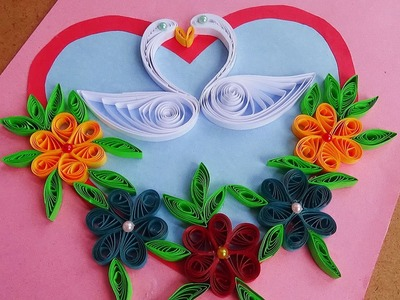 Paper Quilling |  How to make Beautiful Quilling Heart and swans. Quilled Greeting Card