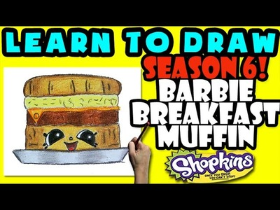 How To Draw Shopkins SEASON 6: Barbie Breakfast Muffin, Step By Step Season 6 Shopkins Drawing