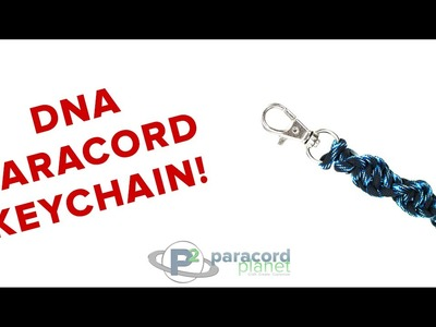 How To Make A DNA Paracord Keychain - Paracord Planet Tutorial