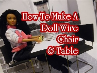 How To Make A Doll Chair & Table 2