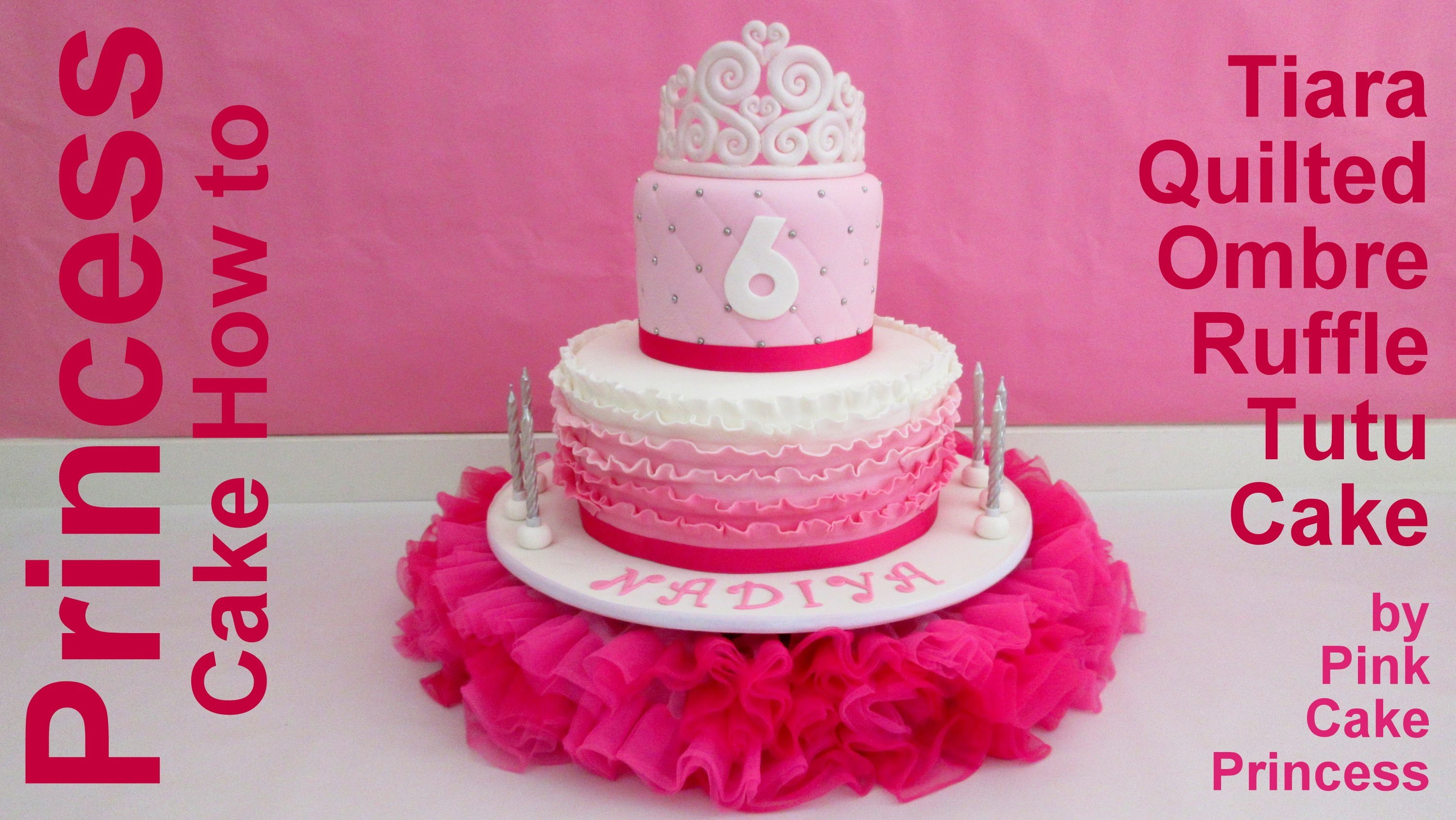 How to Make a Pink Princess Tutu Cake Stand & Tiara Quilted Ombre Ruffle Cake