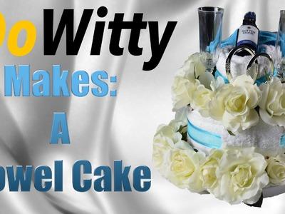 How To Make A Towel Cake!
