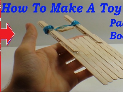 How To Make A Toy Paddle Boat Easy!