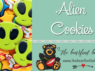 How to Make Alien Cookies | The Bearfoot Baker