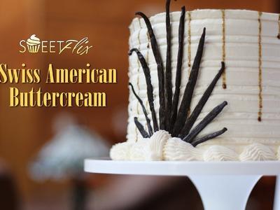 How To Make Swiss American Buttercream