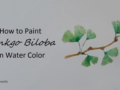 How to paint Ginkgo Biloba leaves on a branch watercolor