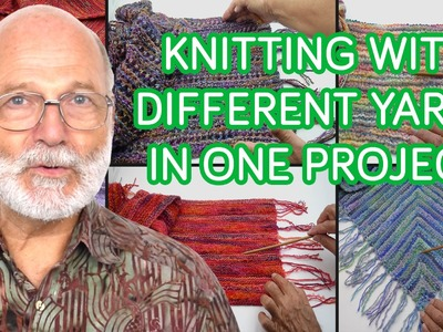 Knitting with Different Yarns in One Project