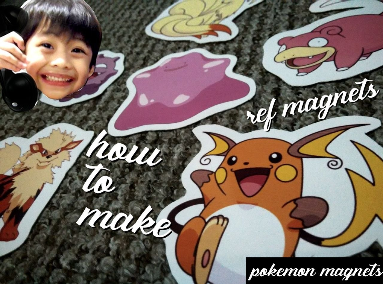 Night Project - How to Make Pokemon Ref Magnets