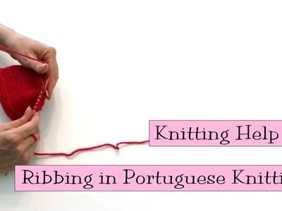 Ribbing in Portuguese Knitting