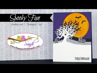 Stampin Up Spooky Fun and how to create the Die Layered Tree
