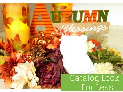 Catalog Look for LE$$ ~ FALL DIY | COLLAB