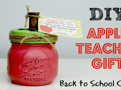 DIY Apple Teacher Gift for Back to School