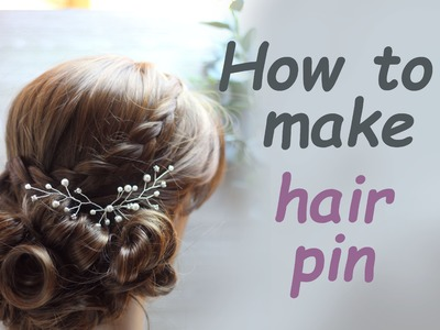 DIY Bridal Hair vine pin with Rhinestones  Pearls Accessory Headpiece Hazlo tu mismo
