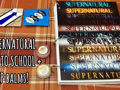 DIY Supernatural BACK TO SCHOOL and Dean Inspired Lip Balms