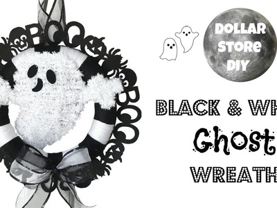 DOLLAR STORE DIY ~ Black & White Ghost Wreath ~ Halloween Home Decor
