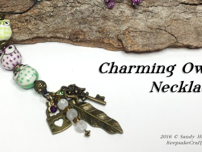 Charming Owls Necklace-Jewelry Tutorial