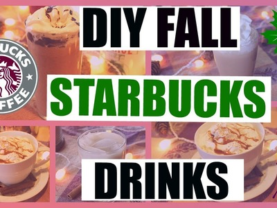 DIY Fall Starbucks Drinks| Secret Menu Frappuccino, Salted Caramel Mocha, Iced White Chocolate Mocha