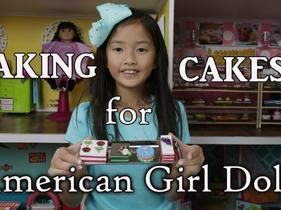 DIY Making Cakes for American Girl Dolls