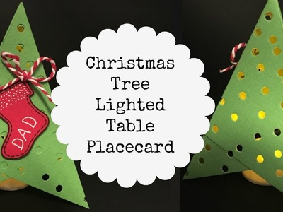 Lighted Christmas Tree Placecards for your Holiday Table