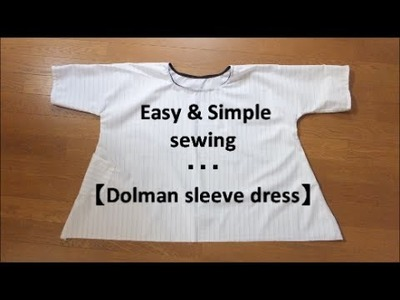 *DIY* Easy way to make 【Dolman Sleeve Dress】