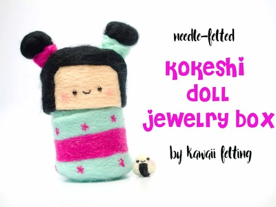 Kokeshi Doll Jewelry Box DIY | Feat. 2 Cats & 1 Doll & Ashely Ann Laz | Kawaii Felting