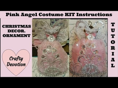 Pink Angel 1 dress KIT decor Christmad ornament, Shabby Chic tutorial designs by Crafty Devotion