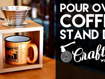 Redwood Pour Over Coffee Stand DIY | Crafted Workshop