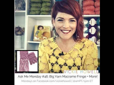 Ask Me Monday #46: How to Make Macrame Fringe and Applied i-Cord Edging (knitting)