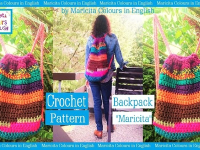 """Backpack in Crochet """"Maricita"""" by Maricita Colours in English Pattern free"""