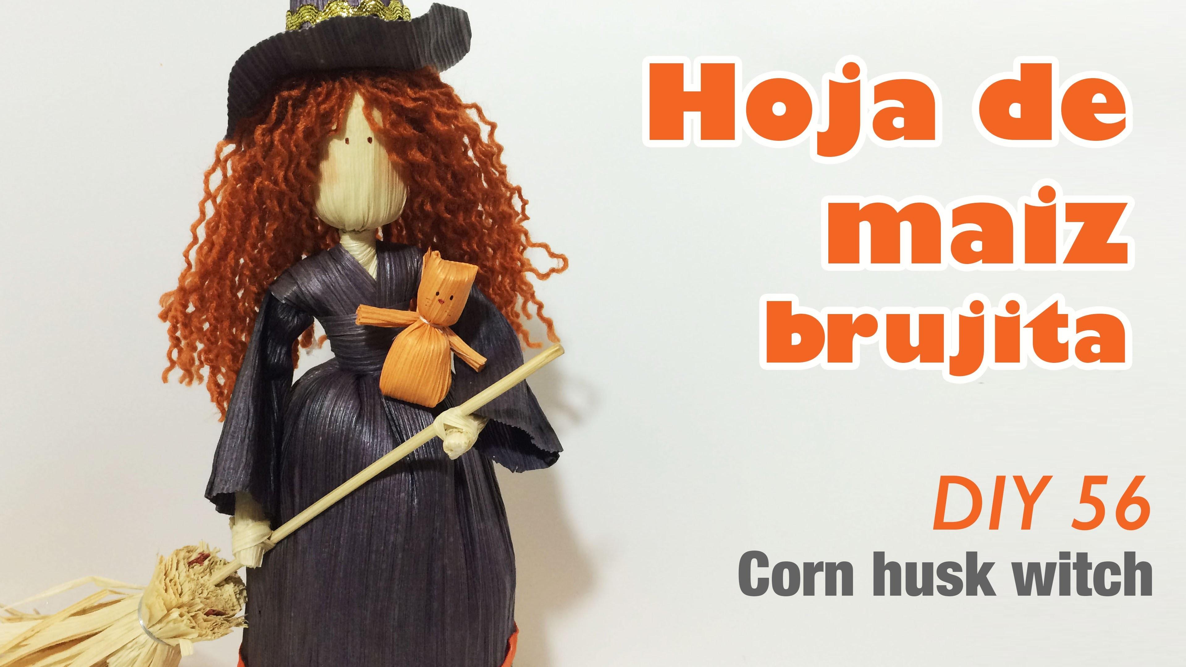 Como hacer hoja de maiz brujita 56. How to make corn husk witch