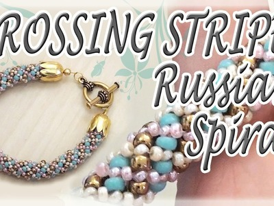 Crossing stripes Russian Spiral Tutorial - How to make a bracelet - Beading tutorial