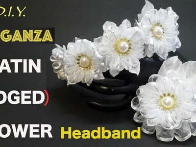 D.I.Y. Organza (Satin Edged) Flower Headband   MyInDulzens