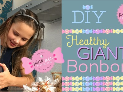 DIY Healthy GIANT BONBONS for School | Pink Pie Factory | Lara-Marie | How to make sugar-free sweets