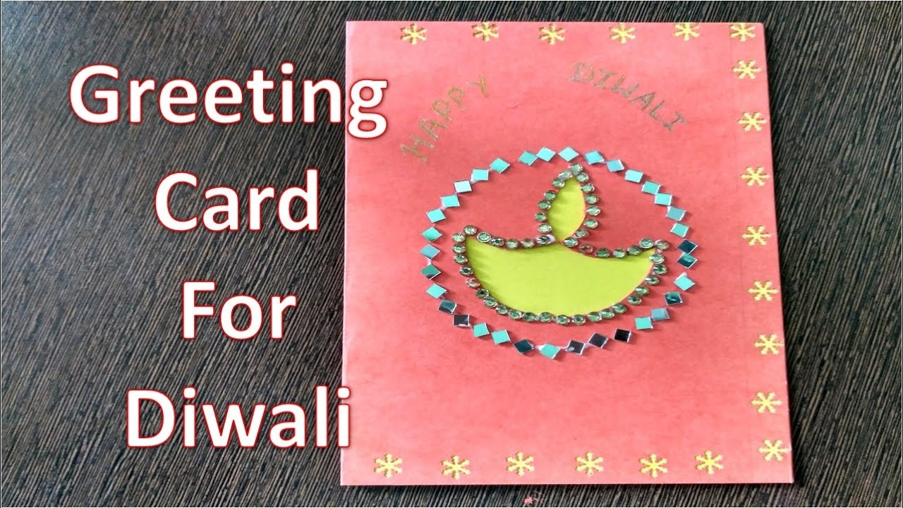 Greeting Card Making Ideas Diy Greeting Card For Diwali How To